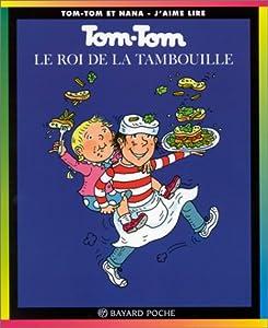 """Afficher """"Tom-tom et nana n° 3 Le Roi de la tambouille"""""""
