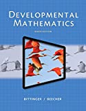 Developmental Mathematics Plus NEW MyMathLab with Pearson eText -- Access Card Package (9th Edition) (What's New in Developmental Math?)