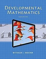Developmental Mathematics (9th Edition)