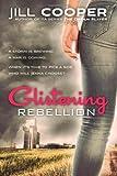 Glistening Rebellion, Jill Cooper, 1493723685