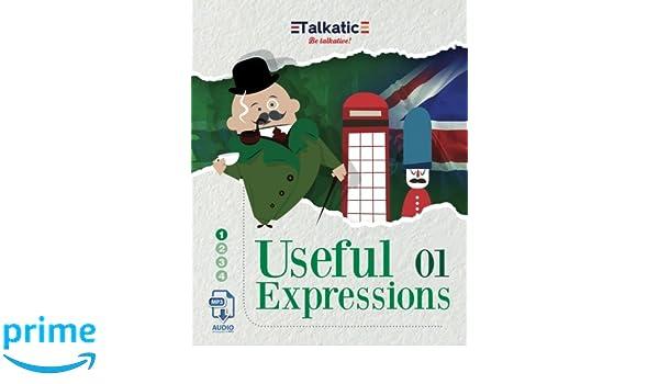 Useful Expressions 01: 1.625 Expresiones útiles en Inglés: Listas de traducción Español-Inglés e Inglés-Español con audios descargables en MP3. ... y ...
