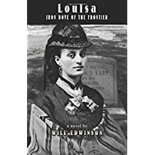 LouIsa: Iron Dove of the Frontier