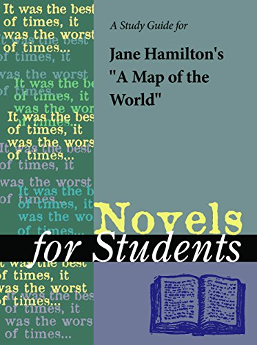 A Study Guide for Jane Hamilton's A Map of the World (Novels for Students)