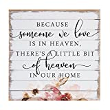 Cheap Sincere Surroundings Perfect Pallets 14″ x 14″ Wood Sign, Because Someone We Love is in Heaven, there's a little bit of Heaven in our Home