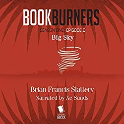 Bookburners, Episode 6: Big Sky