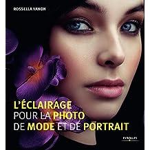 ÉCLAIRAGE POUR LA PHOTO DE MODE ET DE PORTRAIT (L')
