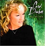 All Of You [Us Import] by Carol Duboc (2003-04-10)
