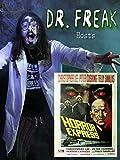 Dr. Freak hosts Horror Express