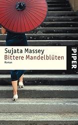 Bittere Mandelblüten: Roman