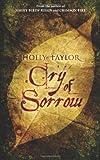 Cry of Sorrow, Holly Taylor, 1933836261