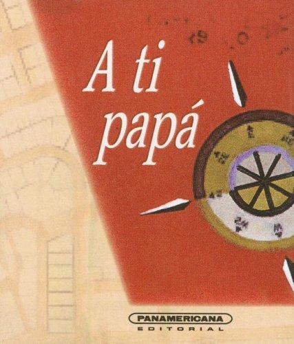 A Ti Papa (Canto a la Vida) (Spanish Edition) pdf epub