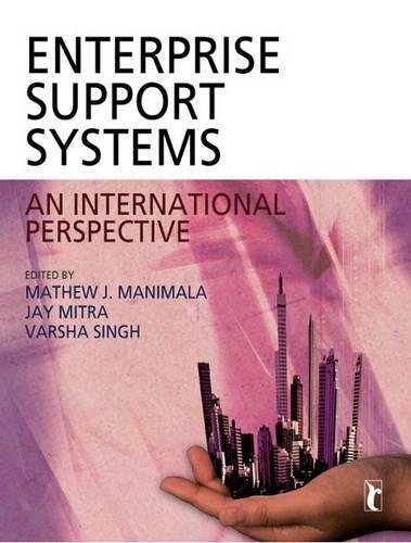 (Enterprise Support Systems: An International Perspective (Response Books) )