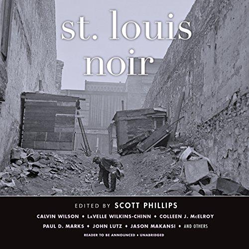 St. Louis Noir by Blackstone Audio, Inc.