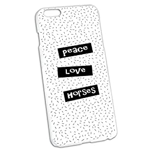 Peace Love Horses Snap On Hard Protective Case for Apple iPhone 6 6s Plus
