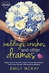 Weddings, Crushes, and Other Dramas (Creative HeArts)