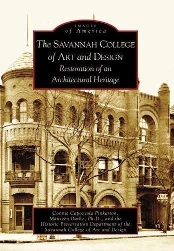 The Savannah College of Art and Design: Restoration of an Architectural Heritage (Images of America: Georgia) by Connie Capozzola Pinkerton - Mall Savannah Shopping