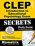 img - for CLEP Introduction to Educational Psychology Exam Secrets Study Guide: CLEP Test Review for the College Level Examination Program (Mometrix Secrets Study Guides) book / textbook / text book