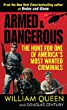 Armed and Dangerous, Douglas Century and William Queen, 0345505980