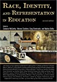 Race, Identity, and Representation in Education, , 0415949939