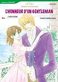 L'honneur d'un gentleman - Harlequin Comics en français - (Harlequin Manga) (French Edition)