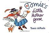 Tomie's Little Mother Goose, Iona Opie, 0399231544