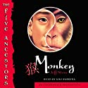 The Five Ancestors: Monkey Audiobook by Jeff Stone Narrated by Kiki Barrera