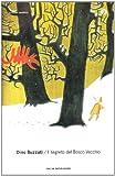 """Afficher """"Il segreto del bosco vecchio"""""""