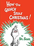 Book cover from How the Grinch Stole Christmas! (Classic Seuss) by Dr. Seuss
