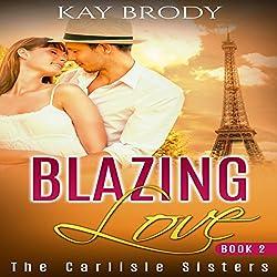 Blazing Love