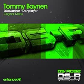 Tommy Baynen - Discwasher / Dishplayer