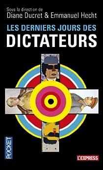 Les derniers jours des dictateurs par Ducret