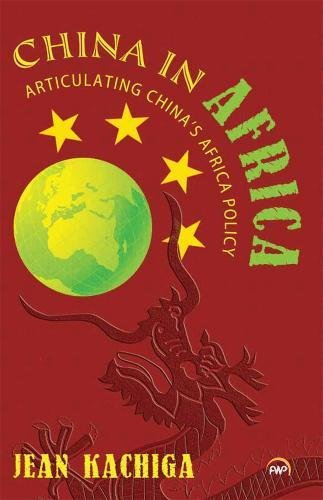 China in Africa: Articulating China's Africa Policy