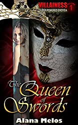 The Queen of Swords (Villainess Book 1)