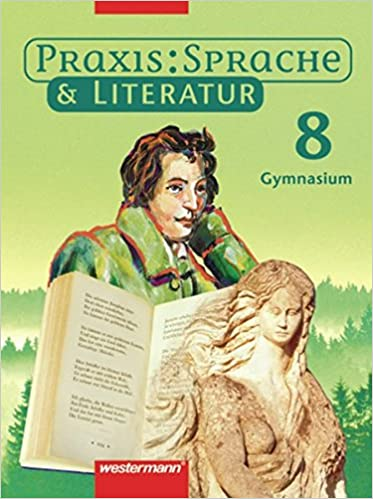Ausgabe Für Gymnasien Schülerband 5 Praxis Sprache Und Literatur