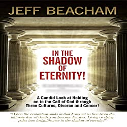 In the Shadow of Eternity!