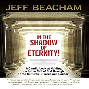 In the Shadow of Eternity! Audiobook