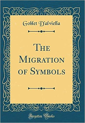 The Migration Of Symbols Classic Reprint Goblet Dalviella