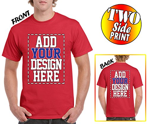 Custom 2 Sided T-Shirts - Design Your OWN Shirt - Front and Back Printing on Shirts - Add Your Image Photo Logo Text Number -