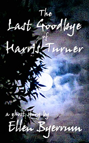 book cover of The Last Goodbye of Harris Turner