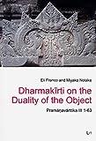 Dharmakirti on the Duality of the Object: Pramanavarttika III 1-63 (Leipziger Studien zu Kultur und Geschichte Sud- und Zentralasiens)