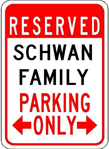 metal-signs-schwan-family-parking-customized-last-name-12x18-quality-aluminum-sign