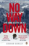 Front cover for the book No Way Down: Life and Death on K2 by Graham Bowley