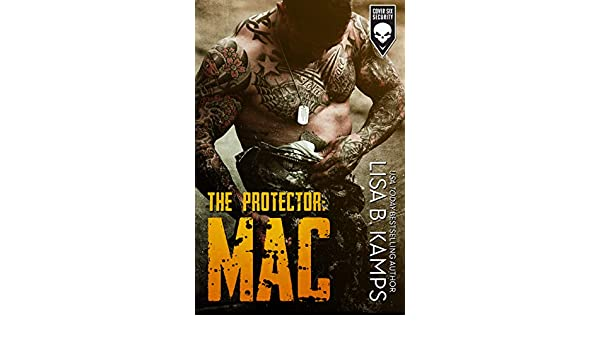 The Protector: MAC (Cover Six Security Book 1) (English ...