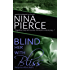 Blind Her With Bliss (Dangerous Affairs Book 1)