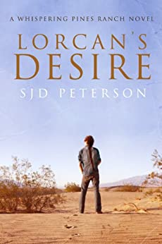 Lorcan's Desire (Whispering Pines Ranch Book 1) - Kindle edition by