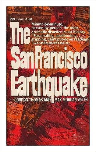 The San Francisco Earthquake Gordon And Max Morgan Witts Thomas