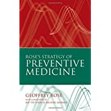 Rose's Strategy of Preventive Medicine: The complete original text