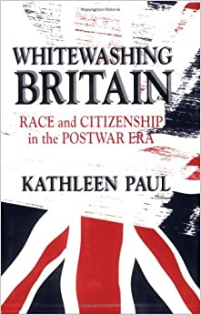 Book Whitewashing Britain: Race and Citizenship in the Postwar Era (Of Religion) by Kathleen Paul (17-Apr-1997)