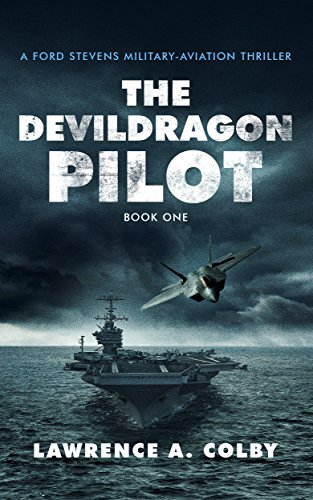 The Devil Dragon Pilot: A Military-Aviation Thriller cover