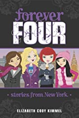 Stories from New York #3 (Forever Four) Kindle Edition
